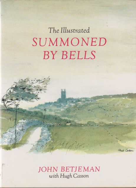 The Illustrated Summoned by Bells John Betjeman