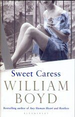 Sweet Caress William Boyd