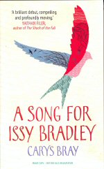 A Song for Issy Bradley Carys Bray