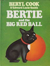 Bertie and the Big Red Ball Edward Lucie-Smith