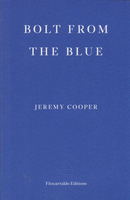 Bolt from the Blue Jeremy Cooper