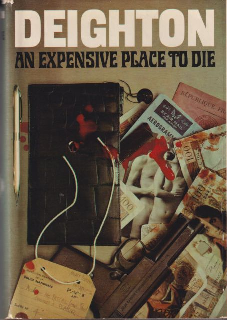 An Expensive Place to Die Len Deighton