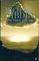 And Then you Die Michael Dibdin