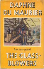 The Glass-Blowers Daphne du Maurier