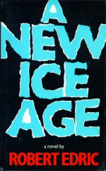 A New Ice Age