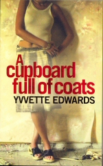 A Cupboard full of Coats Yvvette Edwards