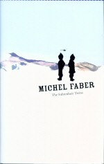 The Fahrenheit Twins Michel Faber