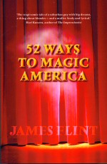 52 Ways to Magic America James Flint