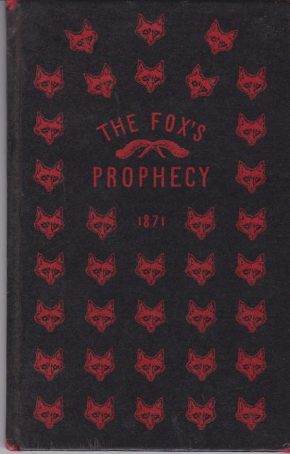 The Fox's Prophecy  Anonymous