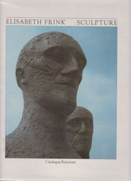 Elisabeth Frink Sculpture Catalogue Raisonne Edward Lucie-Smith