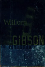 All Tomorrow's Parties William Gibson