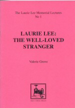 Laurie Lee: The Well.Loved Stranger
