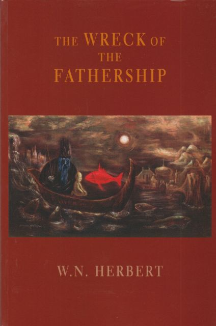 The Wreck of the Fathership W.N. Herbert