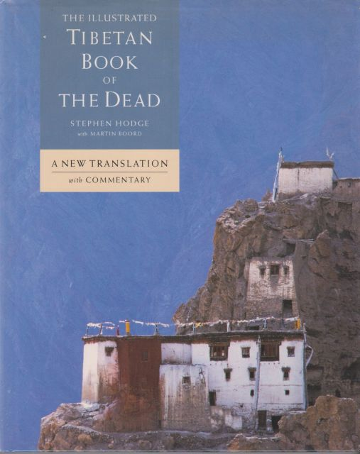 The Illustrated Tibetan Book of the Dead Stephen Hodge