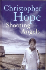 Shooting Angels Christopher Hope