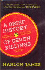 A Brief History of Seven Killings Marlon James
