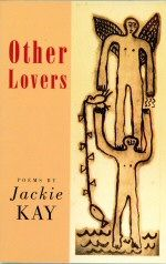 Other Lovers Jackie Kay
