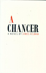 A Chancer James Kelman