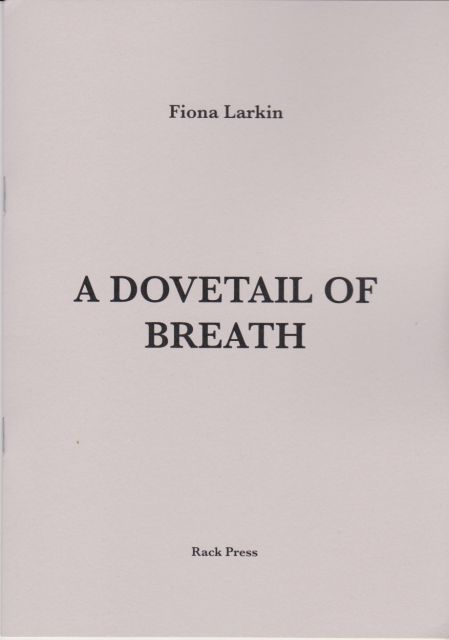 A Dovetail of Breath Fiona Larkin