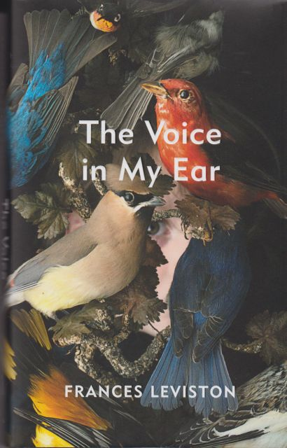 The Voice in My Ear Frances Leviston