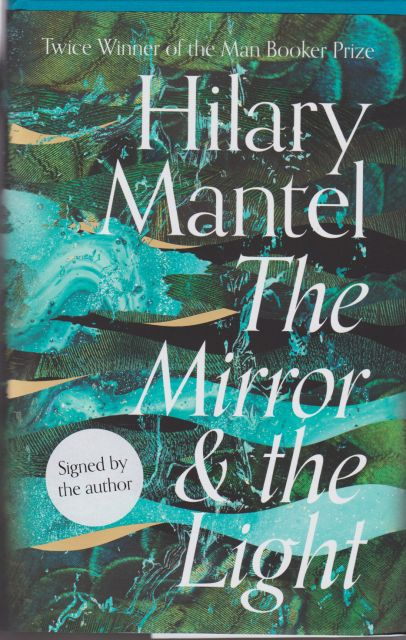 The Mirror & the Light Hilary Mantel