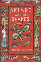 Akimbo and the Snakes Alexander McCall Smith