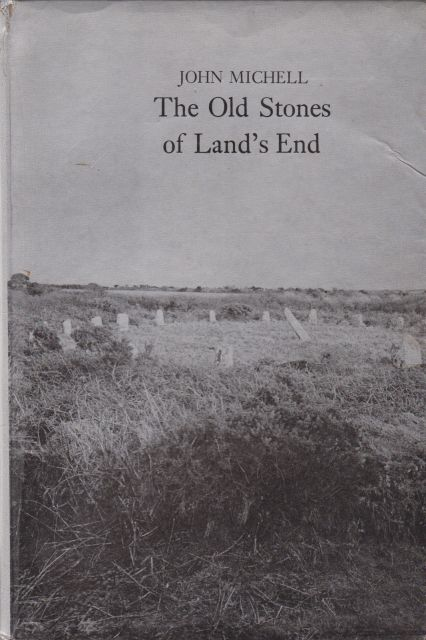 The Old Stones of Land's End John Michell