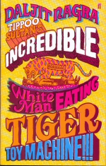 Tippoo Sultan's Incredible White.Man.Eating Tiger Toy.Machine!!!