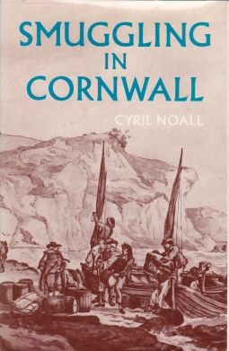Smuggling in Cornwall Cyril Noall