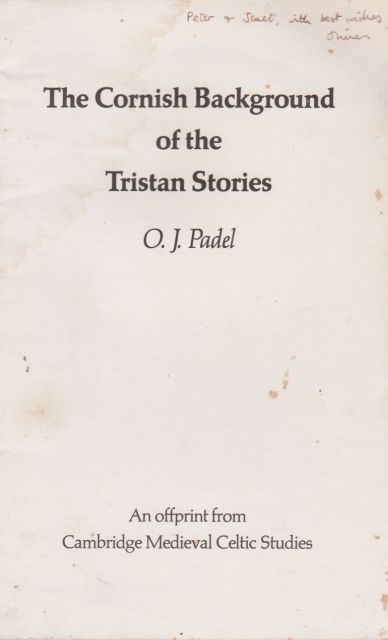 The Cornish Background of the Tristan Stories O.J. Padel