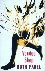 Voodoo Shop Ruth Padel