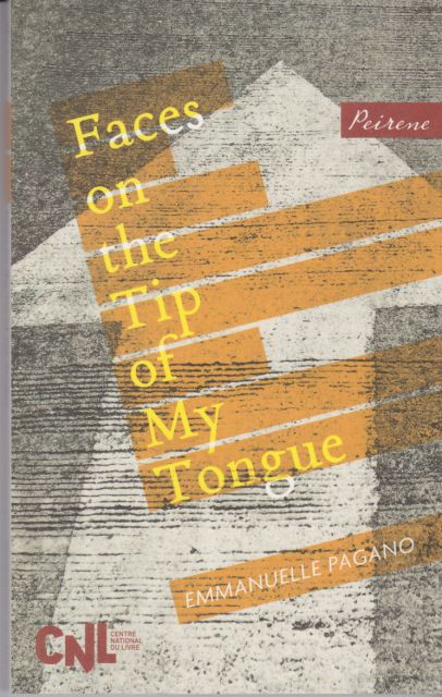 Faces on the Tip of my Tongue Emmanuelle Pagano