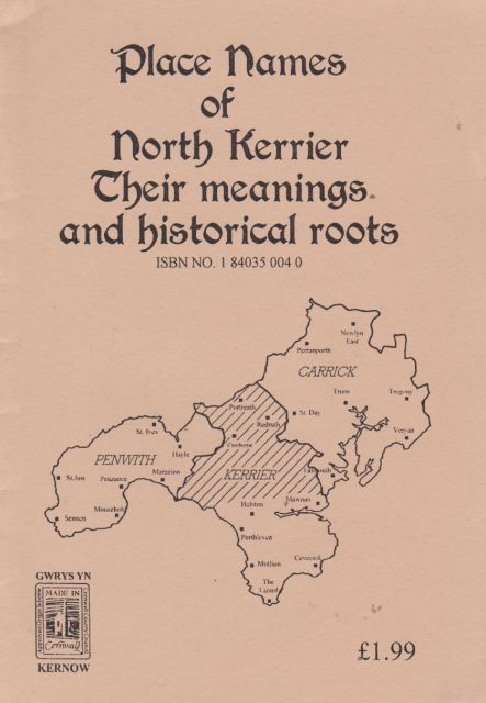 Place Names of North Kerrier - Their Meanings and Historical Roots Starn Gerdhes