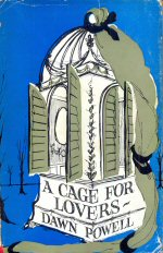A Cage for Lovers Dawn Powell