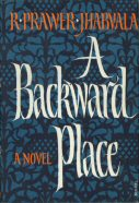 A Backward Place Ruth Prawer Jhabvala