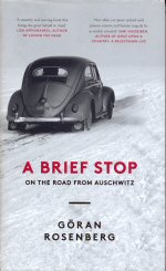 A Brief Stop on the Road from Auschwitz Doran Rosenburg