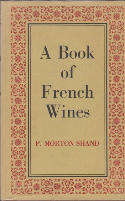 A Book of French Wines P Morton Shand