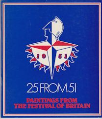 25 from 51 - 25 Paintings from the Festival of Britain 1951 James Hamilton (introduces)