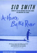 A House by the River Sid Smith