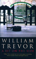 A Bit on the Side William Trevor